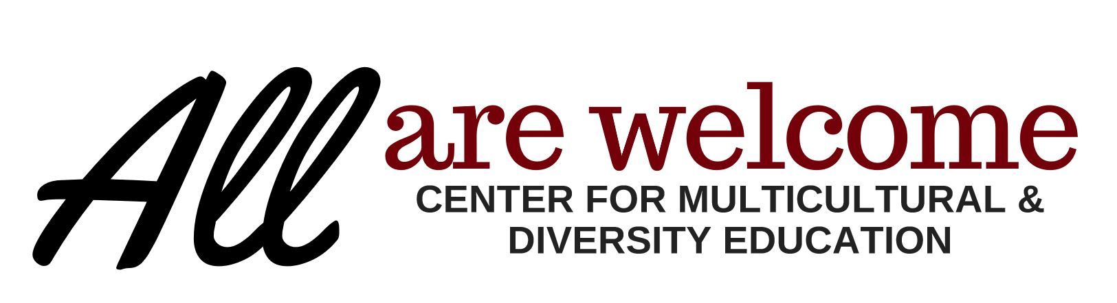 All are Welcome at the Center for Multicultural and Diversity Education